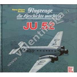 JU 52. Flugzeuge die Geschichte machten