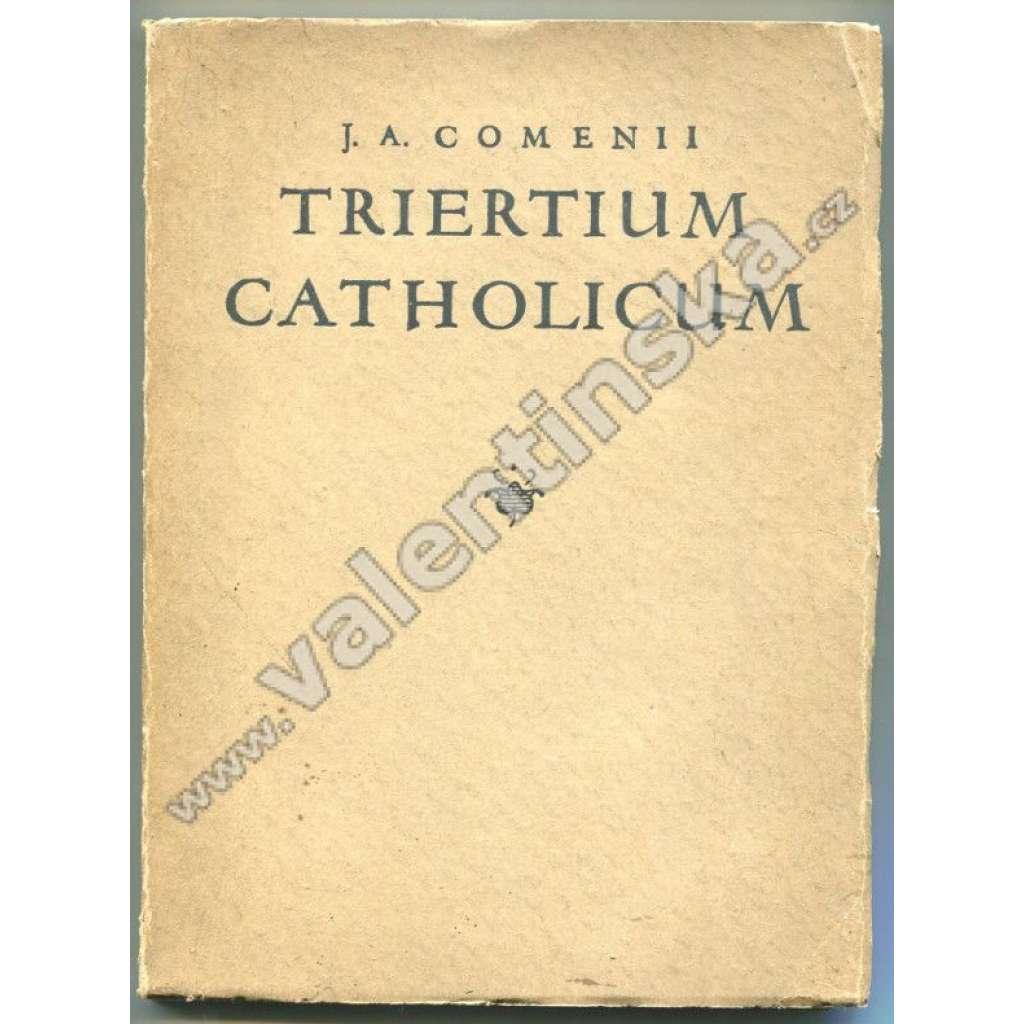 Sapientiae primae Usus Triertium Catholicum ...