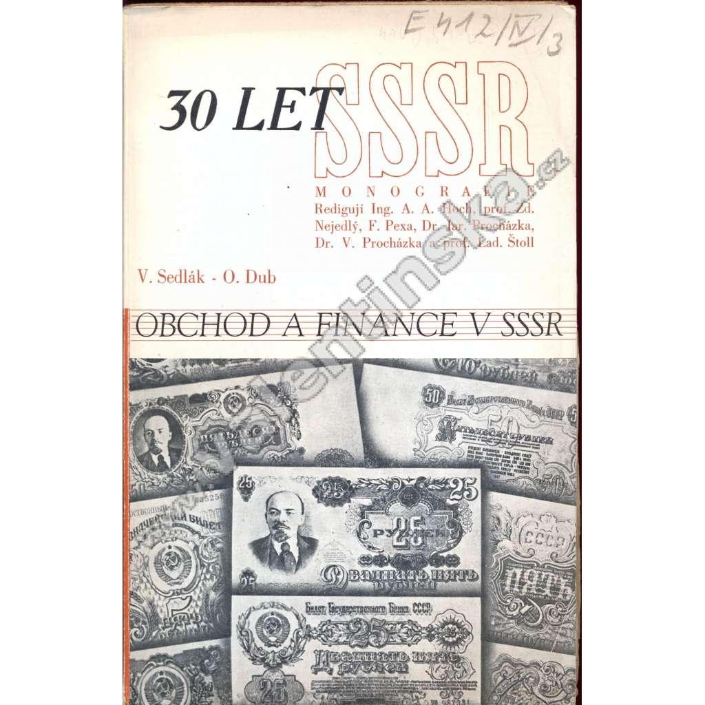 Obchod a finance v SSSR (30 let SSSR)
