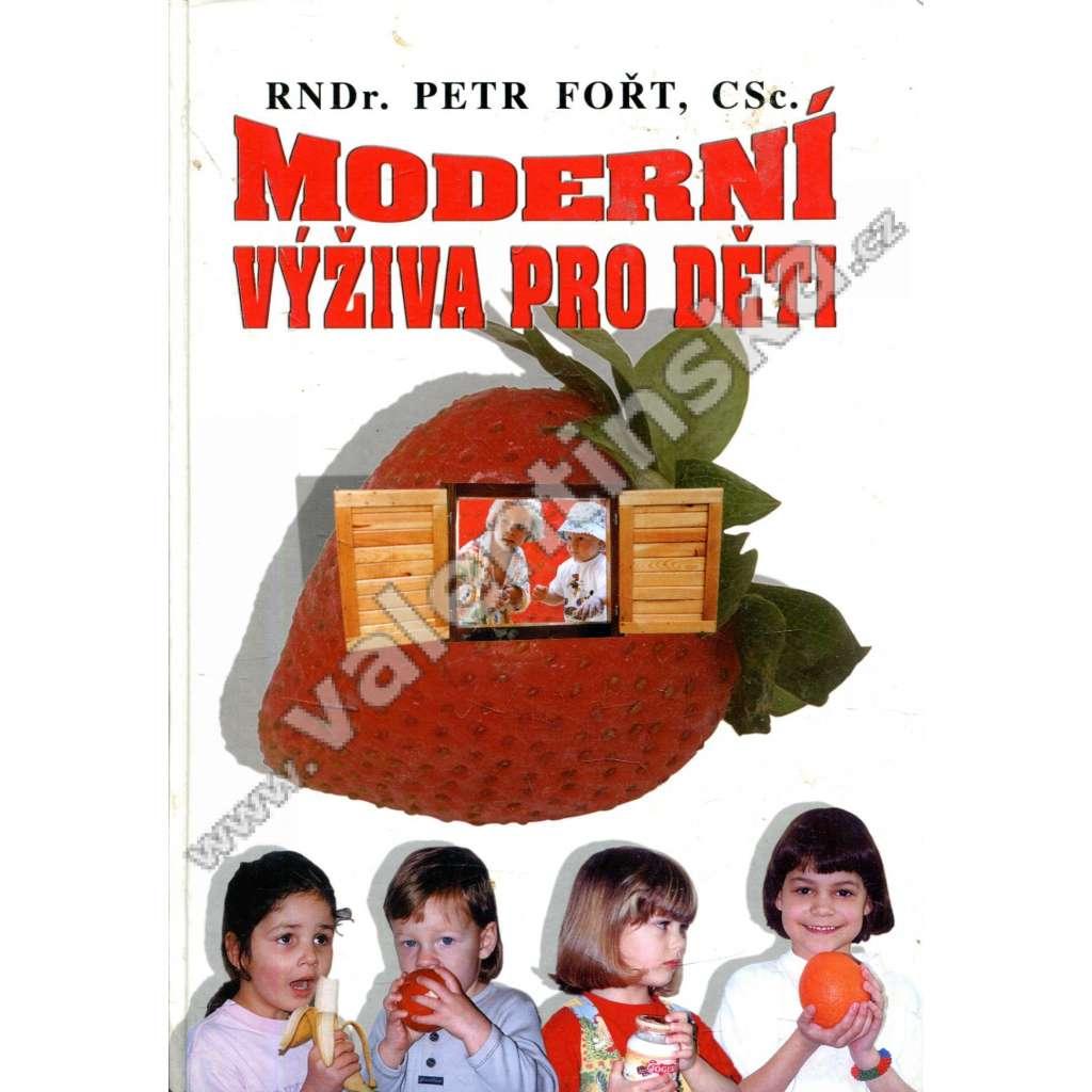 Moderní výživa pro děti (dětská výživa, kuchařka)