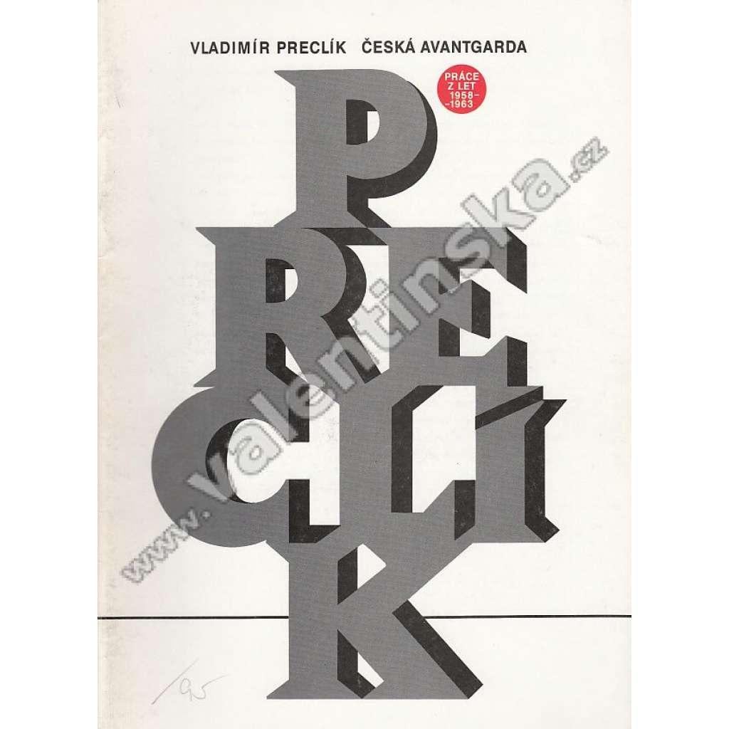Vladimír Preclík - Česká avantgarda