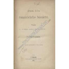 Stará doba romantického básnictví