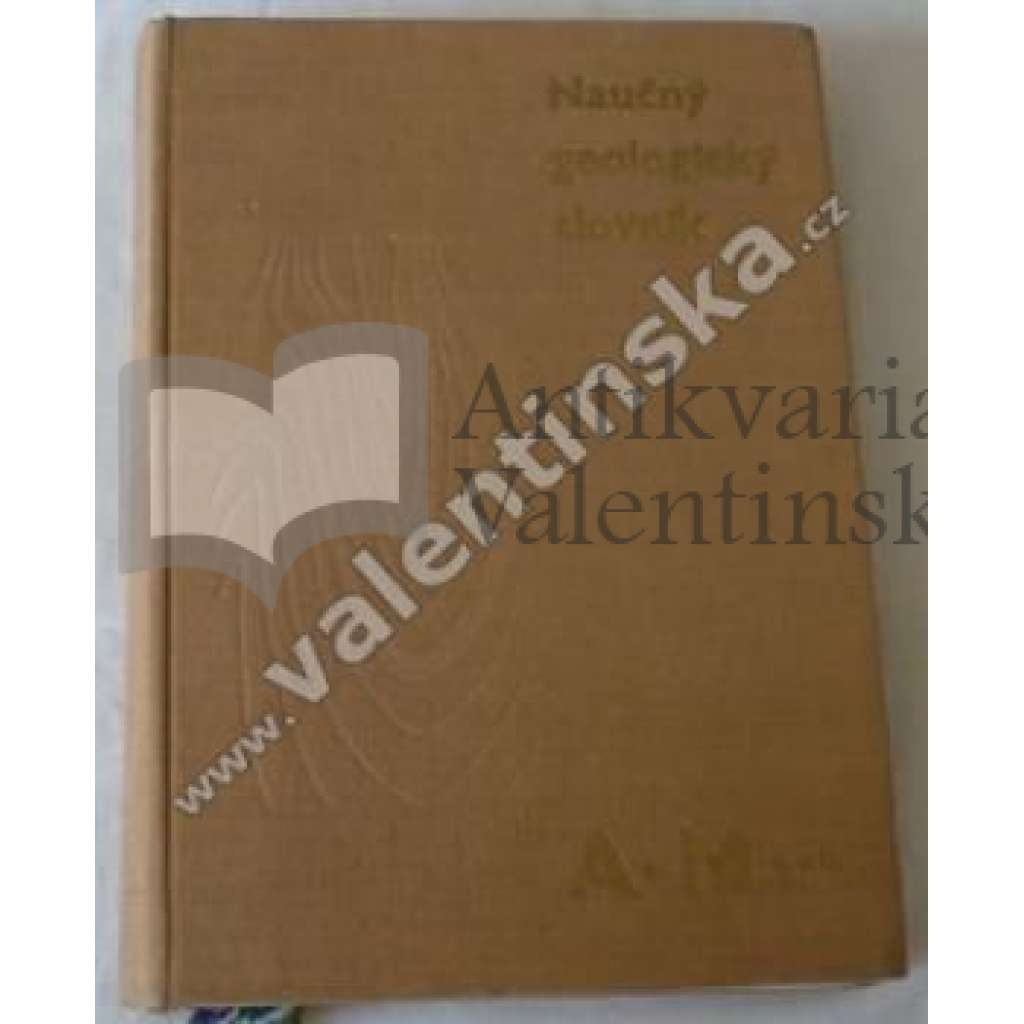 Naučný geologický slovník, I.díl (A-M)