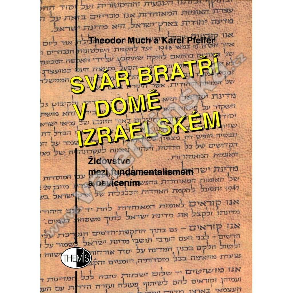 Svár bratří v domě izraelském