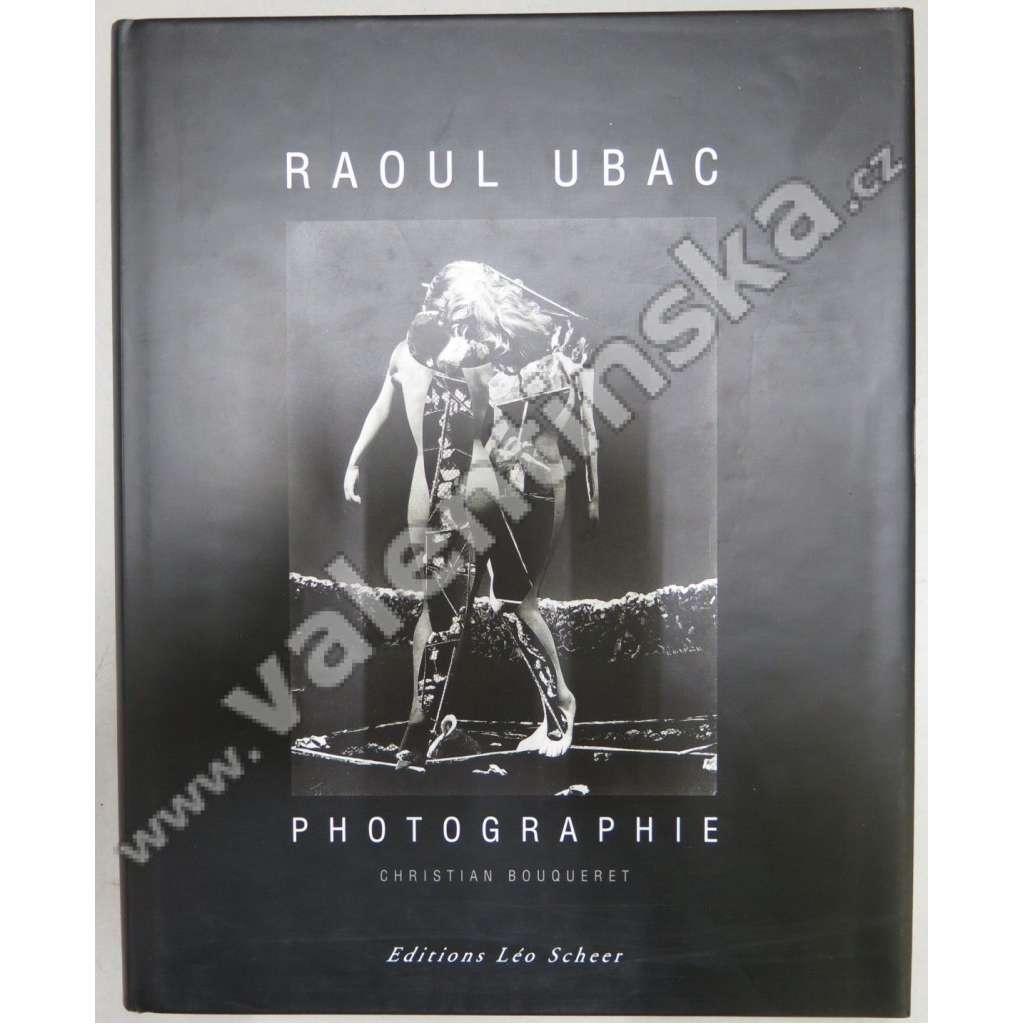 Raoul Ubac. Photographie