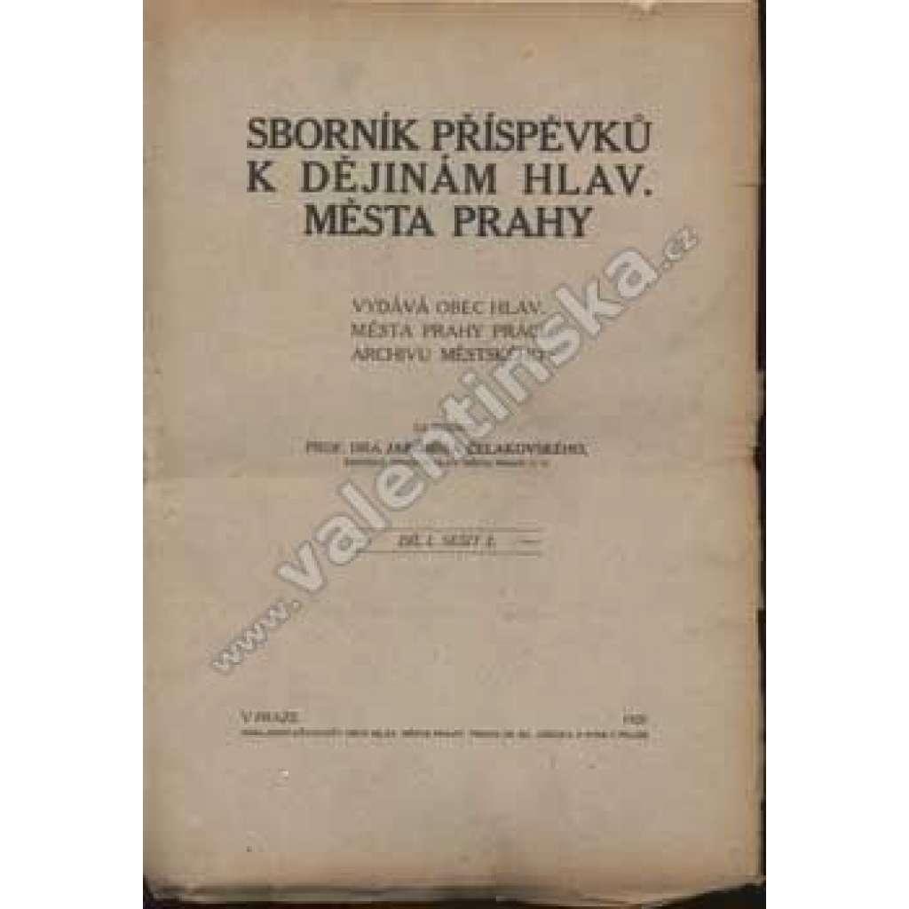 Sborník příspěvků k dějinám hl. m. Prahy, díl I/2
