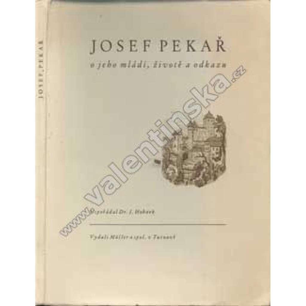 Josef Pekař, o jeho mládí, životě a odkazu