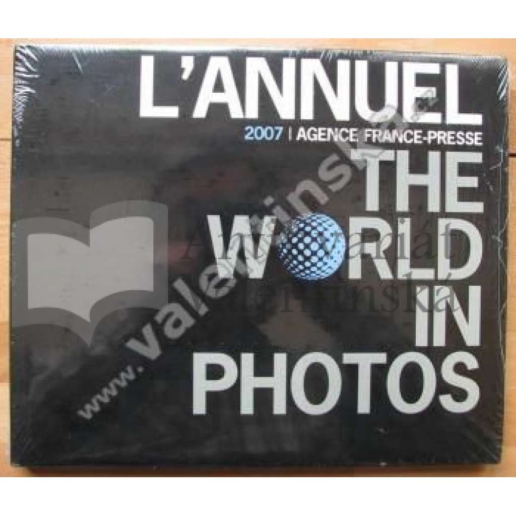 L'Annuel 2007: The World In Photos