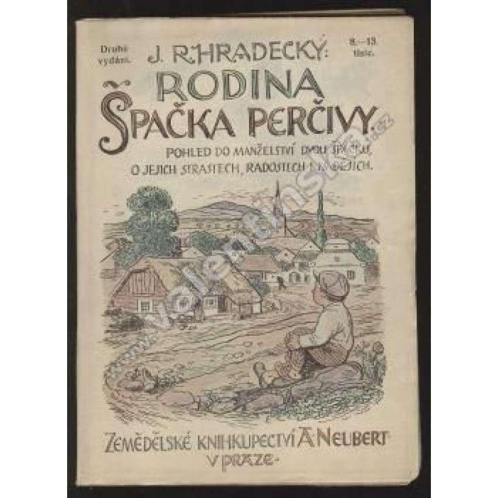 Rodina Špačka Perčivy. Pohled do manželství dvou..