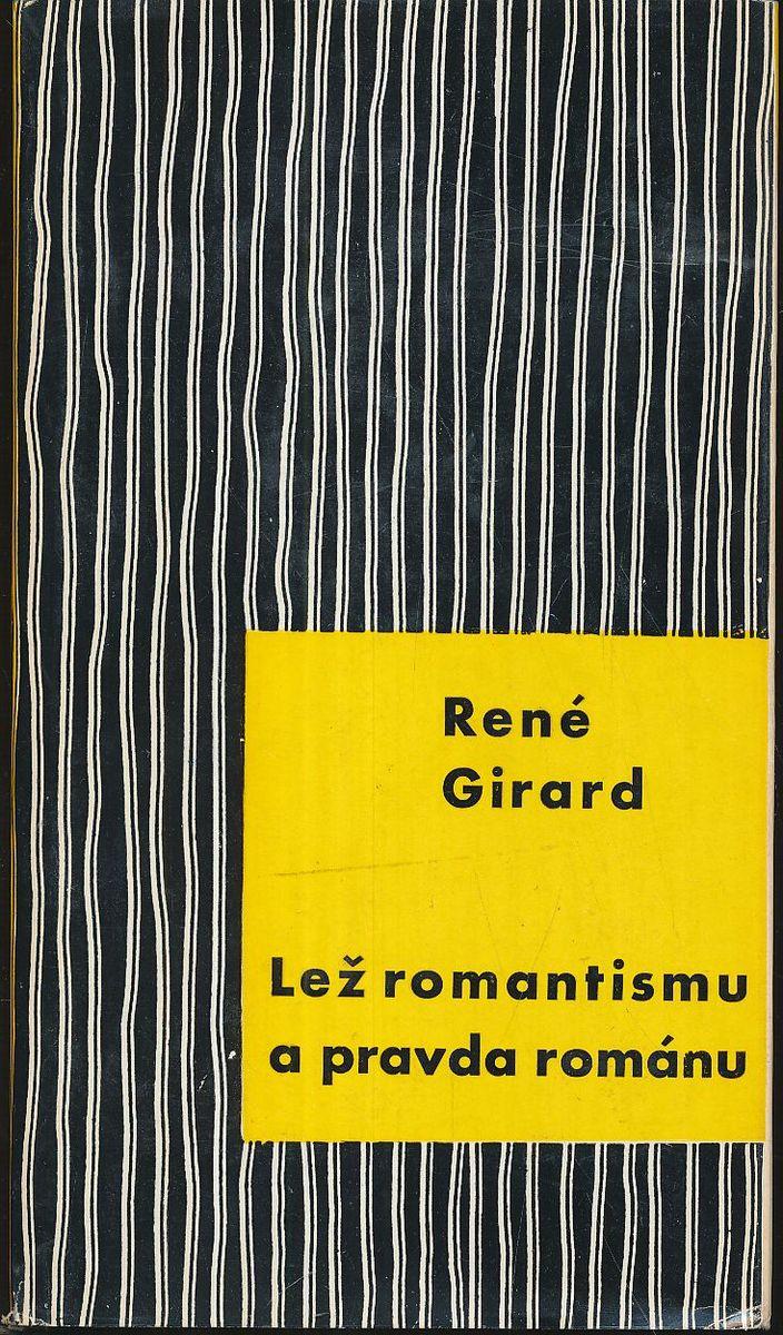 Výsledek obrázku pro lež romantismu a pravda románu